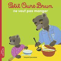Couverture «Petit Ours Brun ne veut pas manger»
