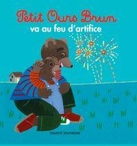 Couverture «Petit Ours Brun va au feu d'artifice»