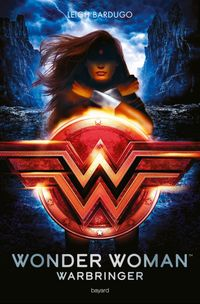 Couverture « Wonder Woman : Warbringer »