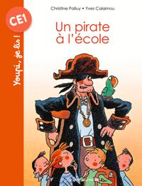 Cover of « Un pirate à l'école »