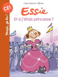 Cover of « Et si j'etais princesse ? »