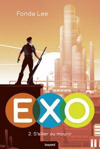 Couverture «EXO : S'allier ou mourir»