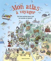 Couverture «Mon atlas à voyager»