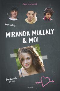 Couverture «Miranda Mullaly et moi»