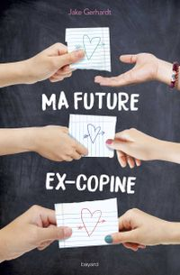 Couverture «Ma future ex-copine»