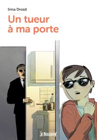 Cover of « Un tueur à ma porte »