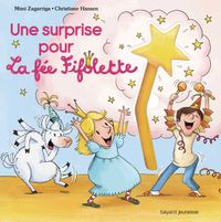 Cover of « Une surprise pour la fée Fifolette »