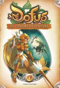 Cover of «De cendre et d'ivoire»