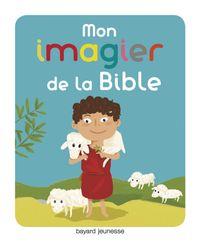 Cover of «Mon imagier pour découvrir la Bible»