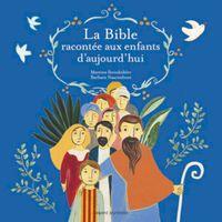 Couverture «La Bible racontée aux enfants d'aujourd'hui»
