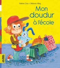 Cover of «Mon doudur à l'école»