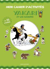 Couverture «Mon cahier d'activités Yakari et les saisons»