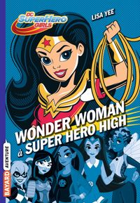 Couverture « Wonder Woman à Super Hero High »