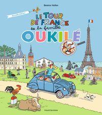 Couverture «Le tour de France de la famille Oukilé»
