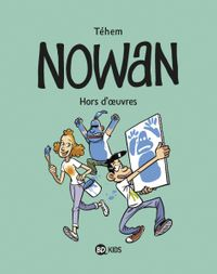 Couverture « Nowan T02 – Hors d'oeuvres »