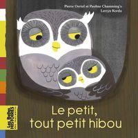 Cover of «Le petit tout petit hibou»