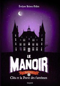 Cover of «Cléa et la porte des fantômes»