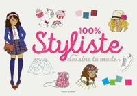 Cover of « 100 % styliste »