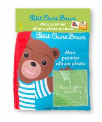 Couverture «Mon album photo en tissu Petit Ours Brun»