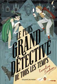 Couverture «Le plus grand détective de tous les temps»