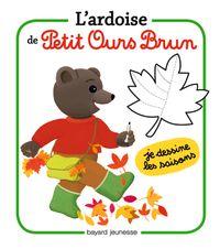 Couverture «L'ardoise de Petit Ours Brun – Je dessine les saisons»