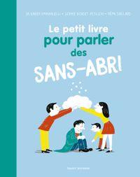 Cover of «Le petit livre pour parler des sans-abri»