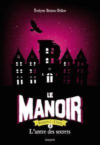 Cover of «L'antre des secrets»