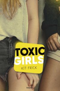 Couverture « Toxic Girls »