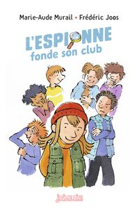 Cover of « L'espionne fonde son club »