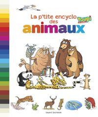Couverture «La p'tite encyclo des animaux»