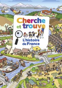Couverture «Cherche et trouve – L'histoire de France»