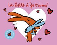 Cover of «La boîte à «je t'aime»»