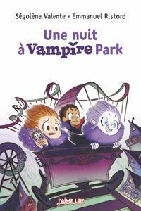Couverture «Une nuit à Vampire Park»