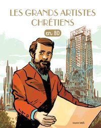 Couverture «Les grands artistes chrétiens»