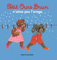 Couverture «Petit Ours Brun n'aime pas l'orage»