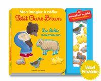 Couverture «Mon imagier à coller Petit Ours Brun – Les bébés animaux»