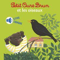 Couverture «Mini sonore Petit Ours Brun et les oiseaux»