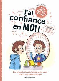 Cover of «J'ai confiance en moi !»