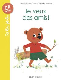 Cover of «Je veux des amis !»