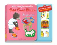 Couverture «Mon imagier à coller Petit Ours Brun – La journée»