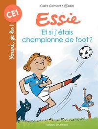 Couverture «Et si j'étais championne de foot ?»