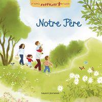 Cover of «Notre Père»