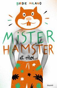 Couverture «Mister Hamster et moi»