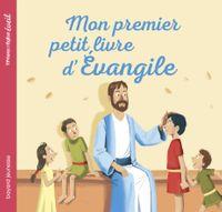 Couverture «Mon premier petit livre d'Evangile»
