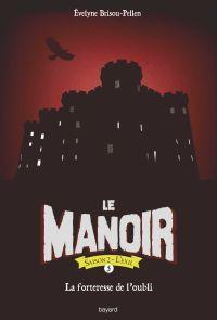 Cover of «La forteresse de l'oubli»
