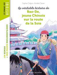 Couverture «La véritable histoire de Bao-De, jeune Chinois sur la Route de la Soie»