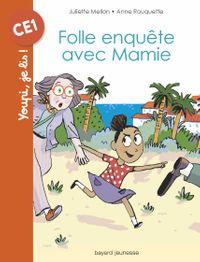 Couverture «Folle enquête avec Mamie»
