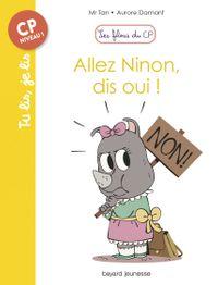 Couverture «Allez Ninon, dis oui !»