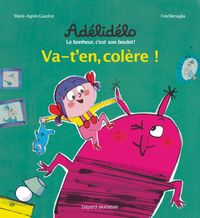 Cover of « Va-t'en, colère ! »