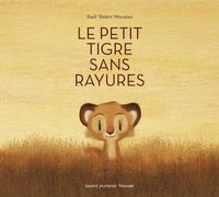 Cover of «Le petit tigre sans rayures»